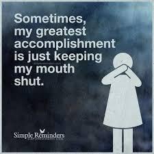 keeping my mouth shut
